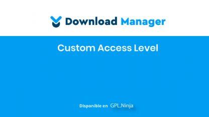 WPDM Custom Access Level