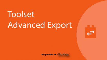 Toolset Advanced Export