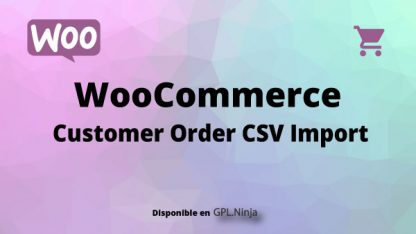 Woocommerce Customer Order CSV Import