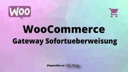 Woocommerce Gateway Sofortueberweisung