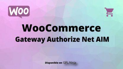 Woocommerce Gateway Authorize Net AIM