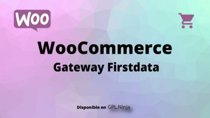 Woocommerce Gateway Firstdata