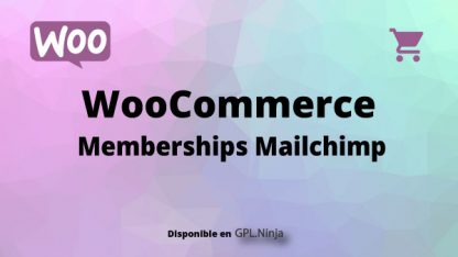 Woocommerce Memberships Mailchimp