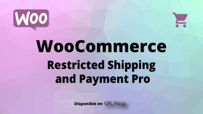 Woocommerce Restricted Shipping and Payment Pro