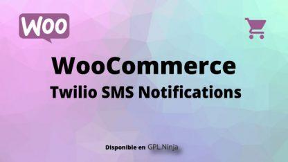 Woocommerce Twilio SMS Notifications