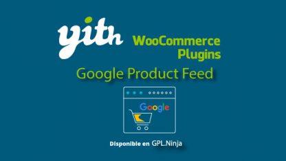 Yith Woocommerce Google Product Feed Premium