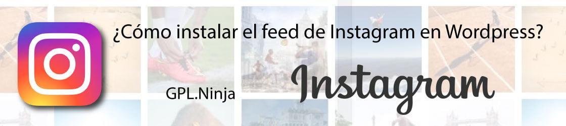Cómo instalar el feed de Instagram en Wordpress